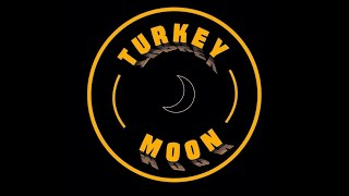 Turkey Moon - Timi ra ma