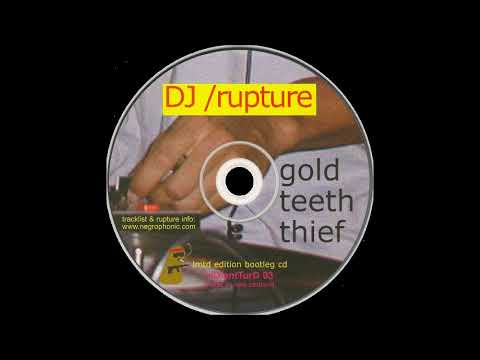 DJ /rupture - Gold Teeth Thief