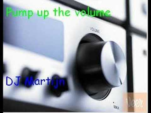 Martijn - Pump up the volume