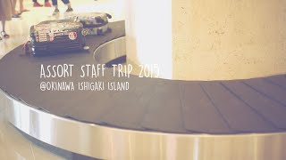 2015 ASSORT STAFF TRIP OKINAWA