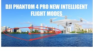 DJI PHANTOM 4 Pro NEW INTELLIGENT FLIGHT MODES. ACTIVE TRACK AND DRAW. GREAT ADDITIONS.