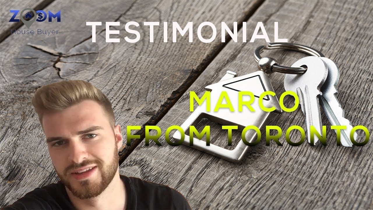 House Selling Companies Canada | Zoom House Buyer Testimonial - Marco from Toronto