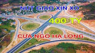 Hạ Tầng Quảng Ninh: Nút giao thông  xịn xò  400 tỷ cửa ngõ Hạ Long - Nút giao Minh Khai