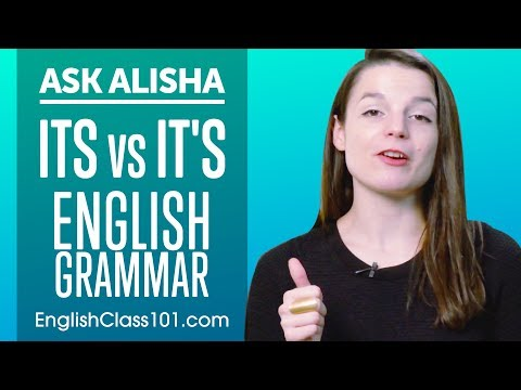 How To Use ITS Vs IT'S - Basic English Grammar