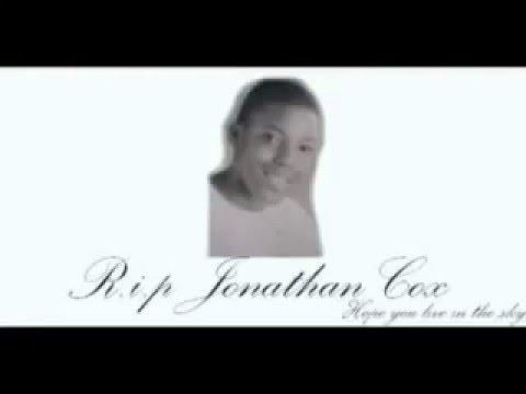 R.i.P. Johnathan Cox .... i miss my goon