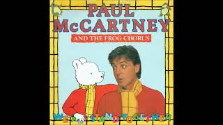Paul McCartney And The Frog Chorus - We All Stand Together (Single Version) - Vinyl recording HD