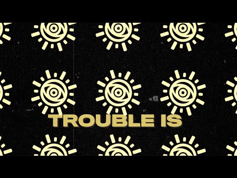 """All Time Low - """"Trouble Is"""" (LYRIC VIDEO)"""