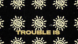 All Time Low - Trouble Is (LYRIC VIDEO)