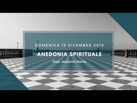 Domenica 15 Dicembre 2019 - Anedonia Spirituale