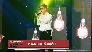 thanh pho buon - bui anh tuan  christmas live concert official video