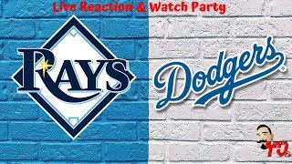 MLB Live Stream: Tampa Bay Rays Vs Los Angeles Dodgers (Live Reaction & Play By Play)