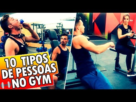 10 TIPOS DE PESSOAS NO GIN�SIO!