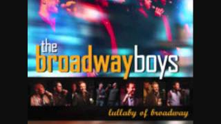 Lullaby of Broadway- The Broadway Boys