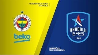Fenerbahce Beko Istanbul - Anadolu Efes Istanbul | Turkish Airlines EuroLeague, RS Round 13