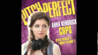 Anna Kendrick Cups ''When I'm Gone'' (Radio Version) Pitch Perfect (Full HD +Lyrics)