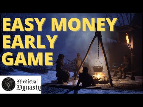 MEDIEVAL DYNASTY - How to make FAST EASY money early game | Tutorial | New Player Guide