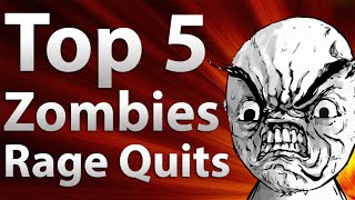 "TOP 5 Rage Quits In: ""Call of Duty Zombies"" - Black Ops 2 Zombies , Black Ops & World At War"