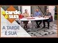 A Tarde é Sua (27/06/19) | Completo