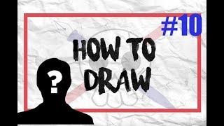 How To Draw #10 : Comment créer un personnage de fiction