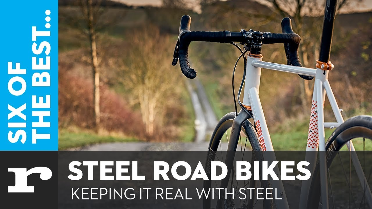 Six of the best Steel Road Bikes - Keeping it real with steel - YouTube