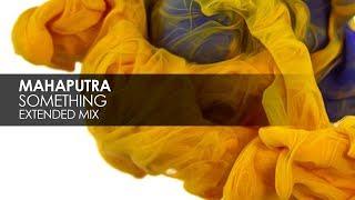Mahaputra - Something