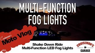 Cruiseman's Moto Vlog #35 - Multi-Function Fog Light Test Ride