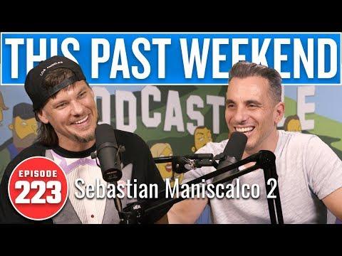 Sebastian Maniscalco 2 | This Past Weekend w/ Theo Von #223