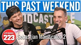 Sebastian Maniscalco 2 | This Past Weekend w/ Theo Von #223