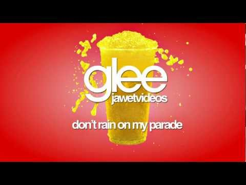 Glee Cast - Don't Rain On My Parade (karaoke version)
