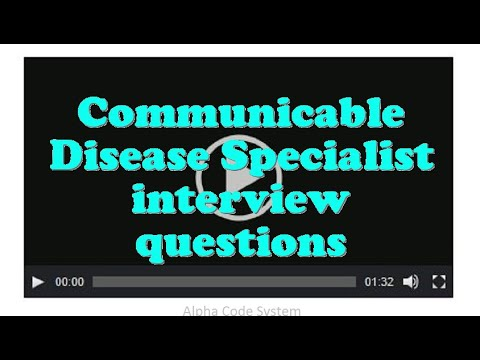 Communicable Disease Specialist Interview Questions