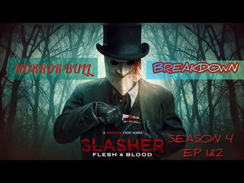 Download SLASHER: Season 4 Episode 1&2 Breakdown