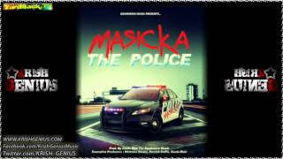 Masicka - The Police [April 2012]