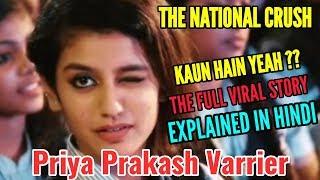 Priya Prakash Varrier | THE NATIONAL CRUSH | KAUN HAIN YEAH ??? | WHAT'S THE STORY | HINDI