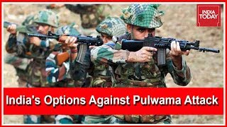 India's 5 Military Options To Avenge Pulwama Attack