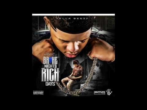 Yella Beezy - Right Now