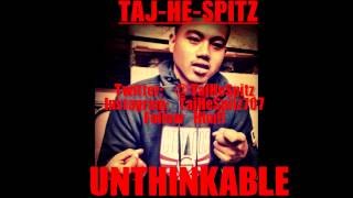 Taj-He-Spitz - Unthinkable (Audio) **NEW 2012**