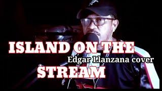 ISLAND ON THE STREAM /Kenny Rogers/cover : Edgar Llanzana...