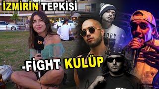 FIGHT KULÜP İZMİR'İN TEPKİSİ - Killa Hakan & Ceza & Ezhel & Ben Fero Resimi