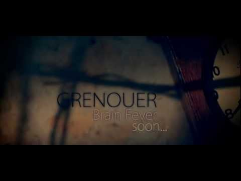 GRENOUER - Brain Fever - TRAILER (Teaser)