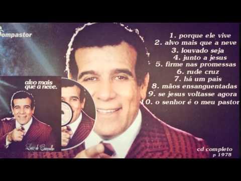 Luiz de Carvalho - Alvo Mais que a Neve (Cd Completo) Bompastor 1978