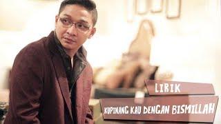 Ungu feat Rossa - Kupinang Kau Dengan Bismillah (Lirik)