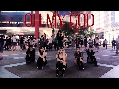 [KPOP IN PUBLIC CHALLENGE] (G)I-DLE((여자)아이들) - Oh My God Dance Cover By CAMERA From Taiwan