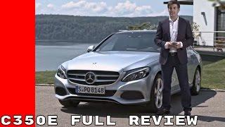 2017 Mercedes C350e Full Review