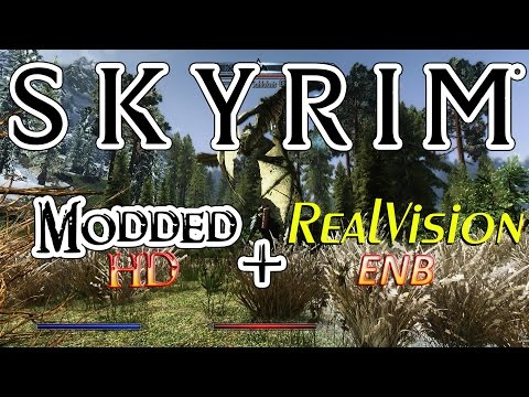 Skyrim HD modded & RealVision ENB: Gameplay (GTX 970)