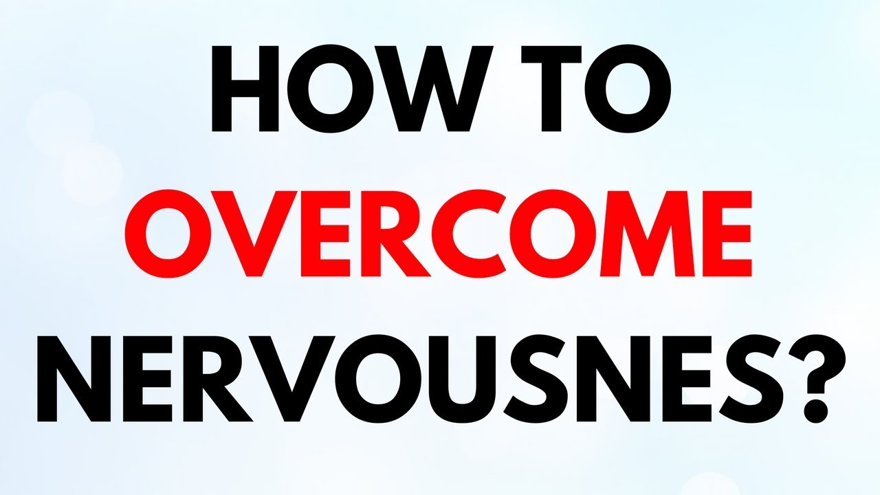 How to Overcome Nervousness photo