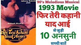 Phir teri kahani yaad aayee movie unknown facts budget box office collection Rahul roy Pooja bhatt