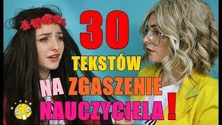 30 TEKSTÓW NA ZGASZENIE NAUCZYCIELA!