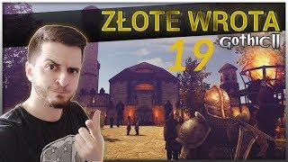 19#GOTHIC II NK - Złote Wrota - NAJLEPSZY ZIOMAL PIRATÓW!