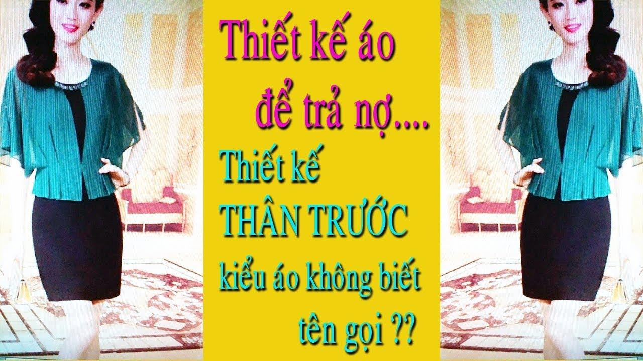 Thiết Kế THÂN TRƯỚC Áo Cánh Dơi Biến Kiểu| Design the front bat wings style