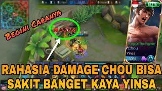 RAHASIA YINSA PAKE CHOU DAMAGENYA BISA SAKIT BANGET - mobile Legends